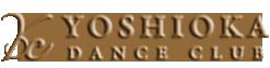 YOSHIOKA DANCE CLUB